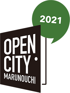 Open City Marunouchi | 30th Anniversary 大丸有まちづくり協議会